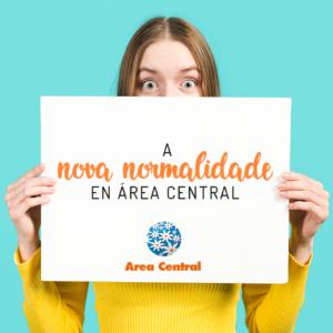 """Área Central e a súa """"nova normalidade"""""""
