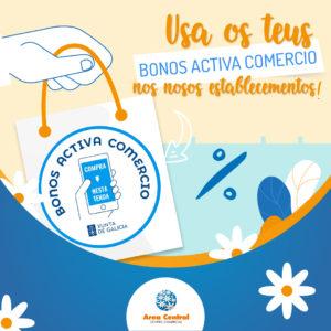 Aplica os descontos dos Bonos Activa Comercio en 22 establecementos de Área Central