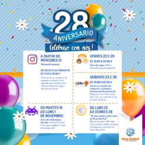 CONVIDÁMOSTE A DESFRUTAR DO 28 ANIVERSARIO DE ÁREA CENTRAL